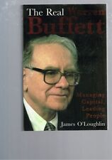 The Real Warren Buffett: Managing Capital, Leading People by James O'Loughlin