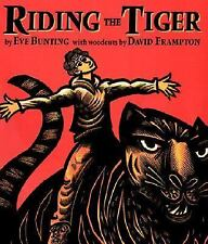 Riding the Tiger by Bunting, Eve