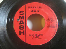 Jerry Lee Lewis I Believe In You b/w Baby Hold Me Close Smash S-1969 45