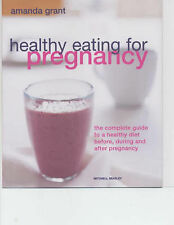 Healthy Eating for Pregnancy, Amanda Grant