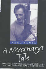A Mercenary's Tale by Mike Ridley, Karl Penta (Hardback, 2001)