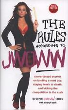 The Rules According to JWOWW: Shore-Tested Secrets on Landing a Mint Guy, Stayin