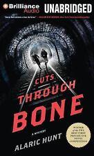 Cuts Through Bone by Alaric Hunt (2014, CD, Unabridged)