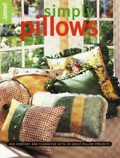 Simply Pillows, Editors of Sunset Books, Excellent Book