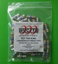 (8 Bags/Bag of 50) PCT-TRS-6LMG RG6 Compression Connector