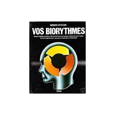 VOS BIORYTHMES de Bernard GITTELSON médecine santé 1981