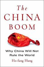 Contemporary Asia in the World: The China Boom : Why China Will Not Rule the...