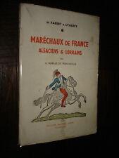 MARECHAUX DE FRANCE ALSACIENS & LORRAINS - A. Mabille de Poncheville