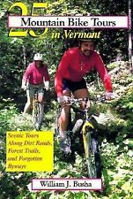 25 Mountain Bike Tours in Vermont: Scenic Tours Along Dirt Roads, Forest Trails,