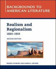 Realism and Regionalism, 1860-1910 (Backgrounds to American Literature) by Lath