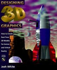 Designing 3D Graphics: How to Create Real-Time 3D Models for Games and Virtual R