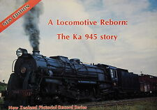 A Locomotive Reborn: The Ka 945 Story by Harvey Wats Steam Engine History Book
