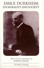 Emile Durkheim on Morality and Society (Heritage of Sociology Series) Durkheim,