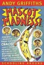 Mascot Madness by Andy Griffiths .LIKE NEW