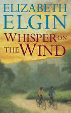 WHISPER ON THE WIND, Elizabeth Elgin; Yorkshire land-girl from Birmingham in WW2