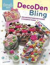 DecoDen Bling : Mini Decorations for Phones and Favorite Things by Amanda...