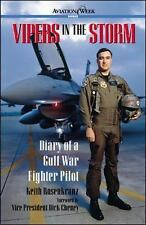 Vipers in the Storm : Diary of a Gulf War Fighter Pilot by Keith Rosenkranz...