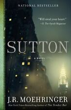 Sutton by J. R. Moehringer (2013, Paperback) National Bestseller