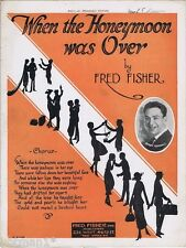 When The Honeymoon Was Over, Bobby Randall photo,, Vintage Sheet Music, 1921