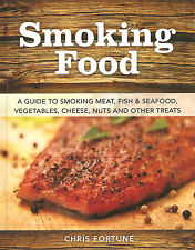 FORTUNE CHRIS GAME COOKERY BOOK SMOKING FOOD MEAT FISH SEAFOOD CHEESE paperback