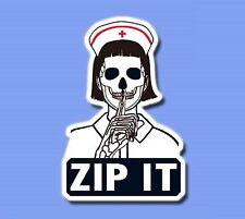 Nurse Skull ZIP IT whisper hot girl Sticker Skateboard Guitar Vinyl Laptop Decal