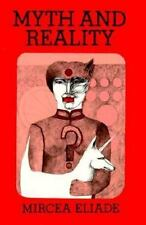 Myth and Reality Eliade, Mircea Paperback