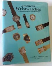 AMERICAN WRISTWATCHES FIVE DECADES OF STYLE AND DESIGN FABER & UNGER