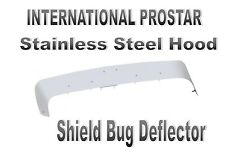 International ProStar Stainless Steel Hood Shield Bug Deflector