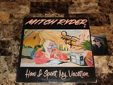 Mitch Ryder Signed Vinyl LP How I Spent My Vacation Classic Rock Detroit Wheels