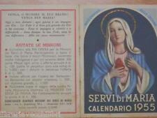 Vecchio calendarietto 1955 SERVI DI MARIA Segretariato Generale Missioni Roma