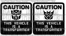 CAUTION THIS VEHICLE IS A TRANSFORMER 15 X 15CM CAR VAN BIKE BOAT JETSKI GRAPHIC