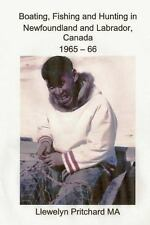 Boating, Fishing and Hunting in Newfoundland and Labrador, Canada 1965 - 66...