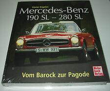 Bildband Mercedes Benz 190 SL - 280 SL Vom Barock zur Pagode W 113 NEU!