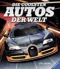 Die coolsten Autos der Welt von Clive Gifford (Gebundene Ausgabe)