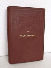 """DAL """" CONCILIATORE """"  Classici Italiani con note UTET libro 1927"""