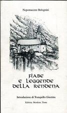 Nepomuceno Bolognini = FIABE E LEGGENDE DELLA RENDENA