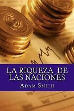 La Riqueza de Las Naciones by Adam Smith (2016, Paperback)