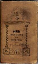 Libro Agnesa Storia Domestica Abate Luigi Tognocchi 1845 Livorno Pozzolini Raro