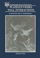 The Bloomsbury Series in Clinical Science: Platelet-Vessel Wall Interactions...