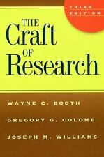 Chicago Guides to Writing, Editing, and Publishing Ser.: The Craft of Research b