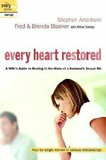 Every Heart Restored: A Wife's Guide to Healing in the Wake of a Husband's Sexua