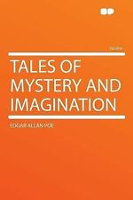 Tales of Mystery and Imagination by Edgar Allan Poe (2012, Paperback)