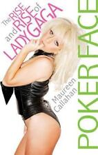 Poker Face: The Rise and Rise of Lady Gaga-ExLibrary