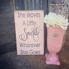 "Large Rustic Wood Sign - ""She Leaves A Little Sparkle Wherever She Goes"""