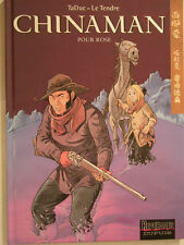 CHINAMAN  ** TOME 3 POUR ROSE **  NEUF TADUC/LE TENDRE