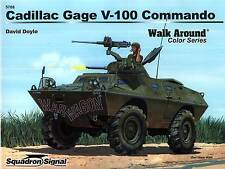 21949/ Squadron Signal - Walk Around 8 - Cadillac Gage V-100 Command - TOPP HEFT