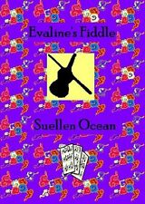 Evaline's Fiddle: An Early-American Love Story by Suellen Ocean 2014 PB Book NEW