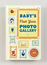 Baby's First Year Photo Gallery by Abrams Noterie (2015, Board Book)