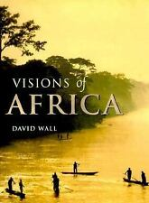 Visions of Africa by David Wall,Hardcover/dj,1998,Maps,Photos,Animals,Indexed,GC
