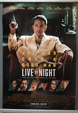 Cinema Poster: LIVE BY NIGHT 2017 (Main One Sheet) Ben Affleck Elle Fanning